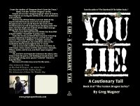 YOU LIE! - A Cautionary Tail - Dark Comedy Novel